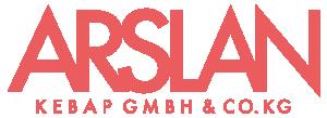 ARSLAN KEBAP GMBH & CO. KG